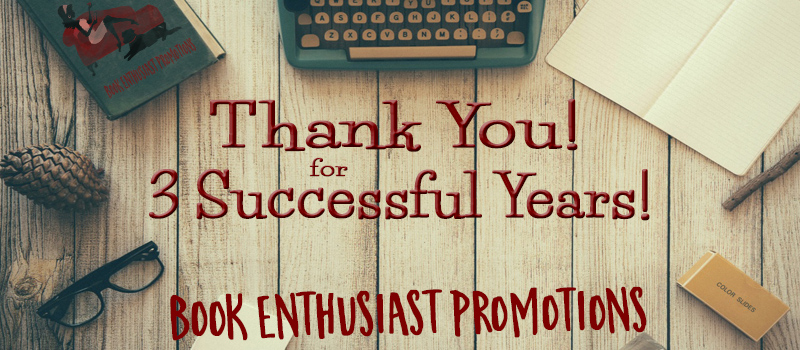 Thank you from Book Enthusiast Promotions #3years #Giveaways #Appreciation
