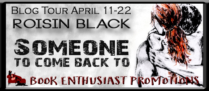 Someone To Come Back To ( Book One In The Omega Security Series) by Roisin Black #BlogTour #Review