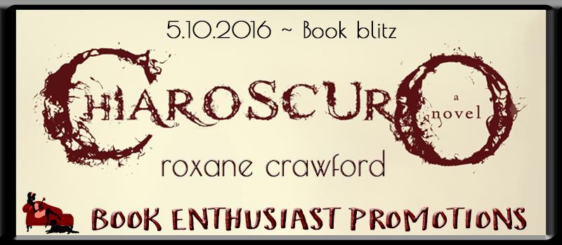 Chiaroscuro by Roxane Crawford #BookBlitz