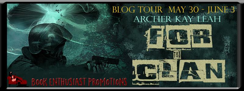 For the Clan by Archer Kay Leah #BlogTour @archerkayleah