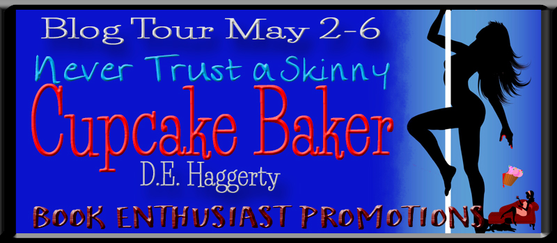 Never Trust a Skinny Cupcake Baker (Death by Cupcake) by DE Haggerty #BlogTour #Review