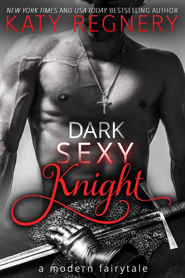 DARK SEXY KNIGHT by Katy Regnery #releaseday #review