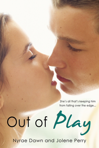 Out Of Play by Jolene Perry Nyrae Dawn 5 Star Review