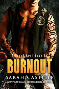 Burnout (Legal Heat, #2.5) by Sarah Castille 4 Star Review