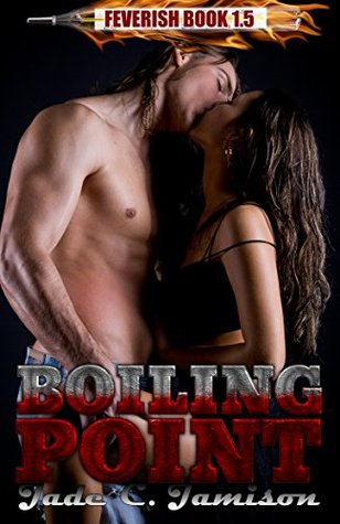 Boiling Point by Jade C Jamison 5 Star Review