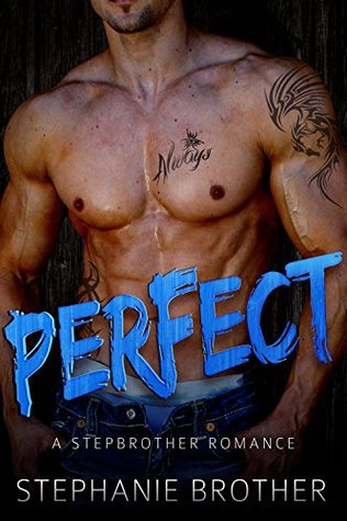 Perfect by Stephanie Brother 5 Star Review