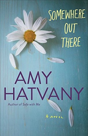 Somewhere Out There by Amy Hatvany 5 Star Review
