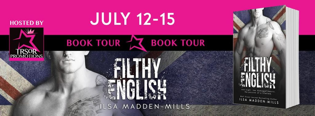 Filthy English by Ilsa Madden-Mills #BlogTour #Review #4STARS