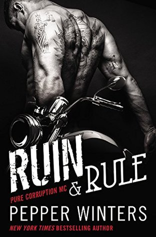 Ruin & Rule by Pepper Winters #Review #4stars