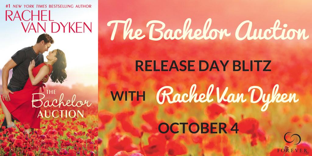 The Bachelor Auction by Rachel Van Dyken Release Blitz
