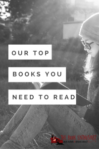 our-top-books-you-need-to-read