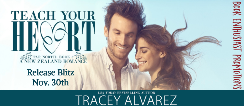 Teach Your Heart (Far North #3) by Tracey Alvarez Release Blitz