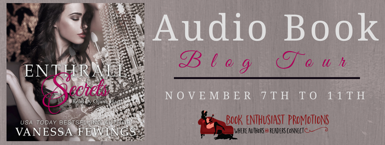 Enthrall Secrets by Vanessa Fewings AudioBook #BlogTour @VanessaFewings