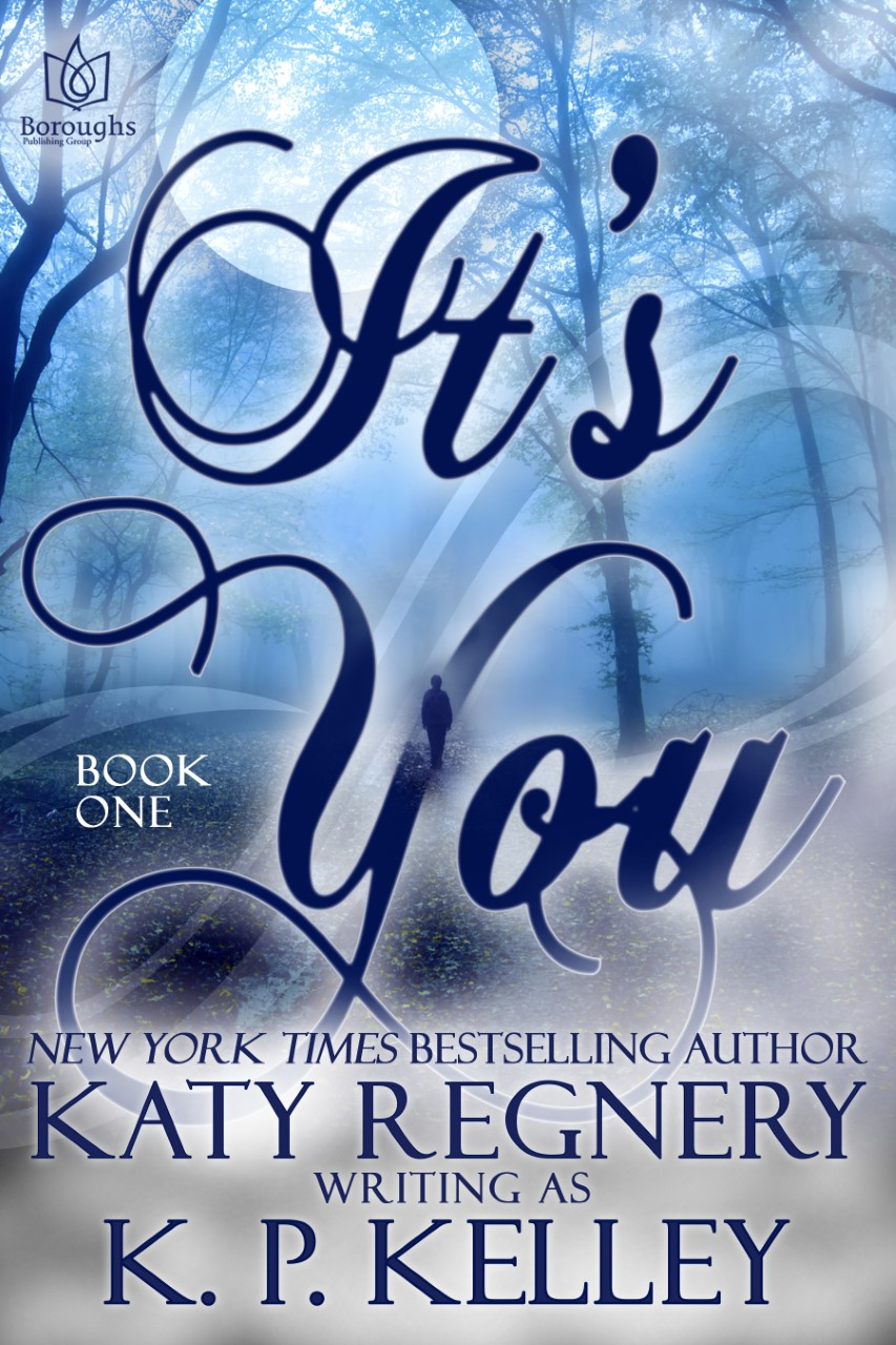 It's You DUET by Katy Regnery writing as KP Kelley #coverreveal @KatyRegnery