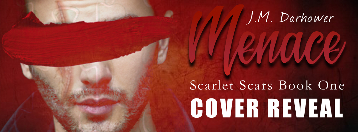Menace by JM Darhower #CoverReveal  @jmdarhower #DarkRomance
