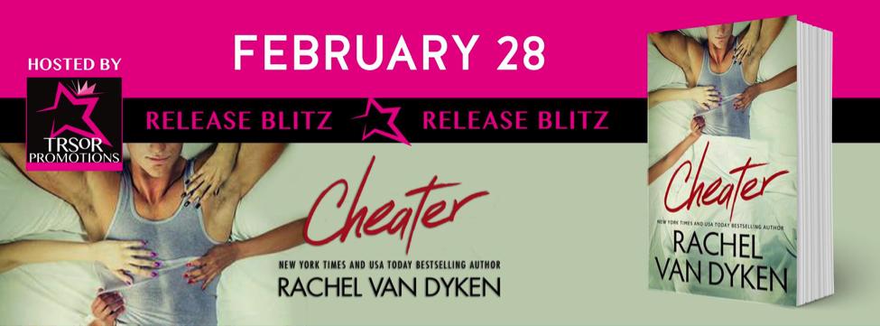 Cheater by Rachel Van Dyken Release Blitz