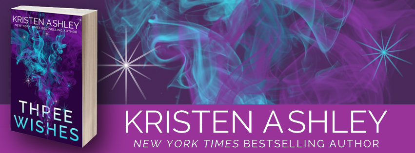 Three Wishes by Kristen Ashley Paperback Release!