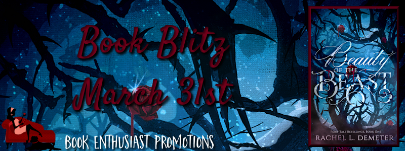 Beauty of the Beast by Rachel L. Demeter Book Blitz @RachelLDemeter