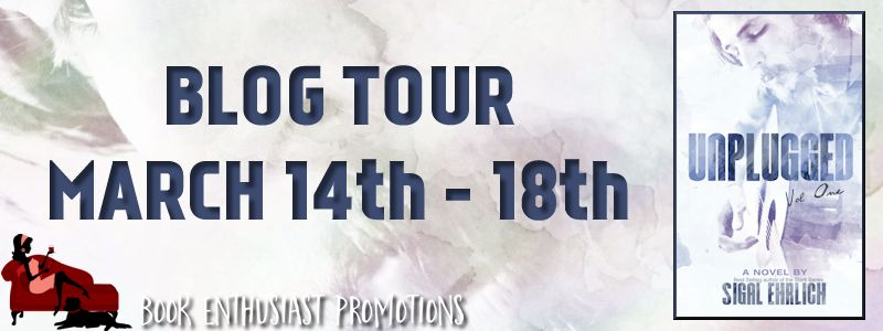 Unplugged (Unplugged, #1) by Sigal Ehrlich #BlogTour  @Sigal_Ehrlich