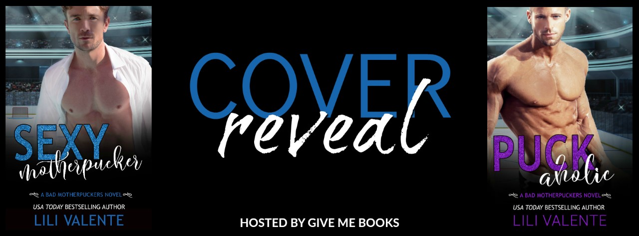 DUAL COVER REVEAL – Sexy Motherpucker and Puck Aholic by Lili Valente #dualcoverreveal @lili_valente_ro