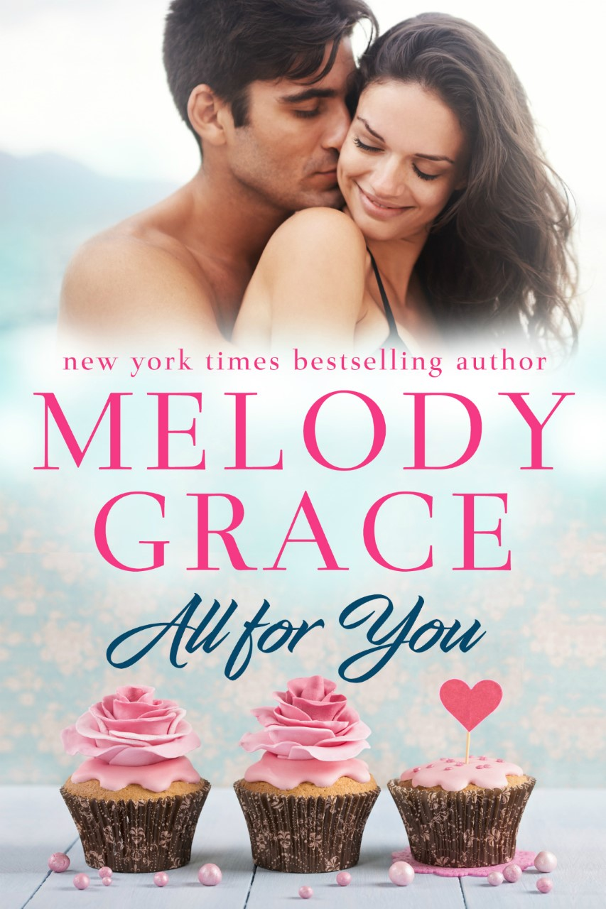 All for You by Melody Grace (Sweetbriar Cove #2) #Release #review @Melody_Grace_ @GiveMeBooksBlog