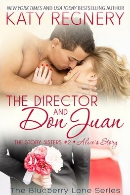The Director and Don Juan by Katy Regnery #TeaserTuesday #AlphaHero @KatyRegnery @LWoodsPR