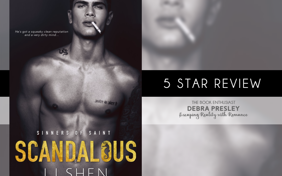 Scandalous by LJ Shen #Review #5Stars