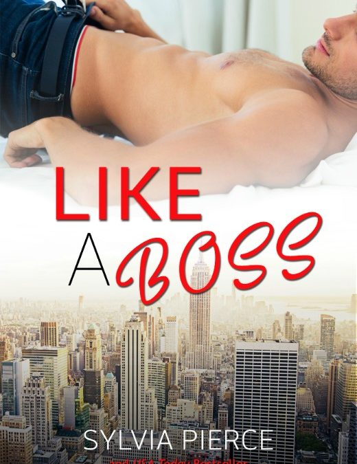 Like a Boss by Sylvia Pierce & Lili Valente #CoverReveal @xoSylviaPierce @lili_valente_ro
