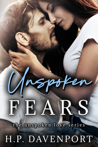 Unspoken Fears by H.P. Davenport