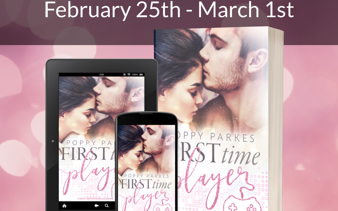 First Time Player by Poppy Parkes Blog Tour #Review