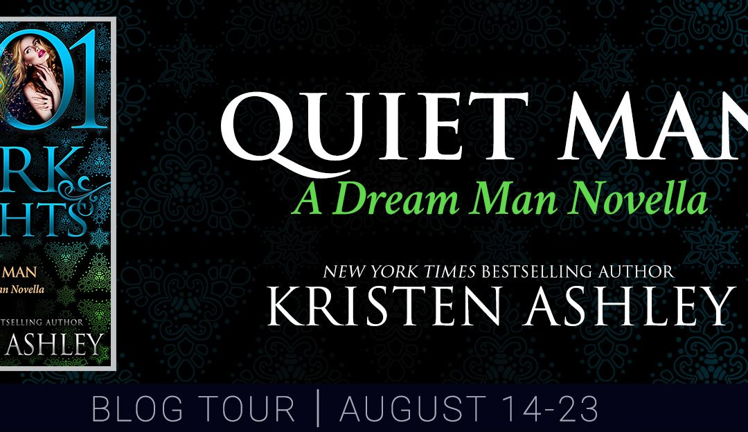 Quiet Man by Kristen Ashley Blog Tour #Review