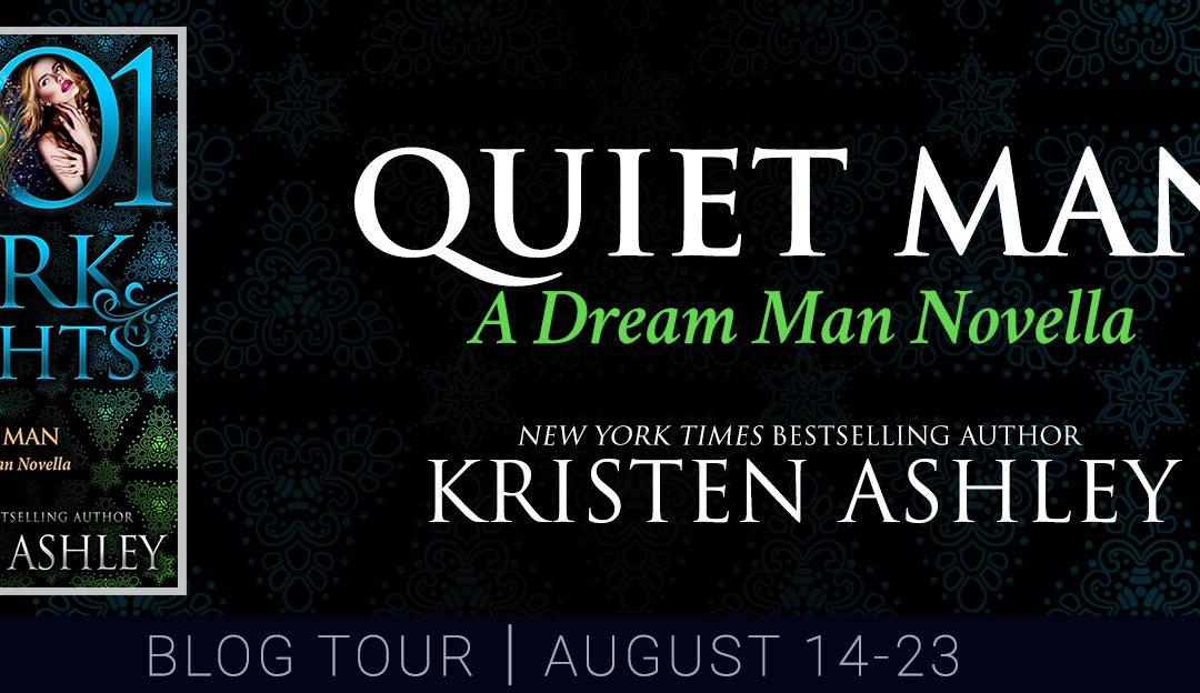 Quiet Man by Kristen Ashley Blog Tour #Review