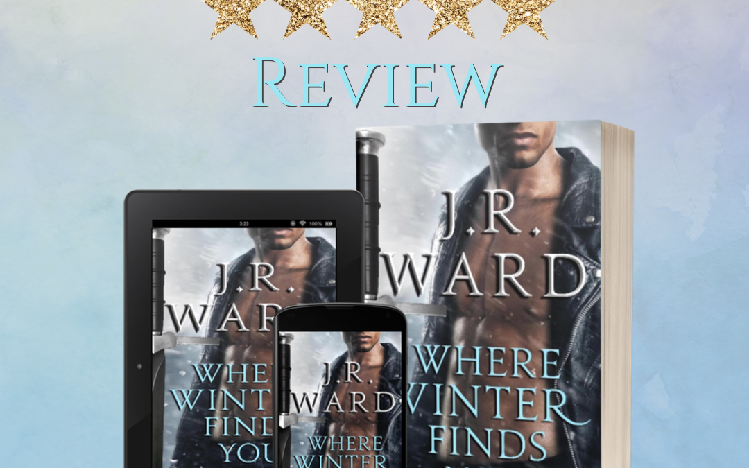 Where Winter Finds You by JR Ward Review